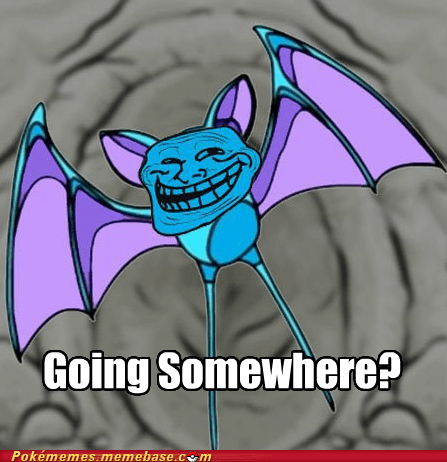 best of week,cave,Memes,never ends,repel,troll,zubat