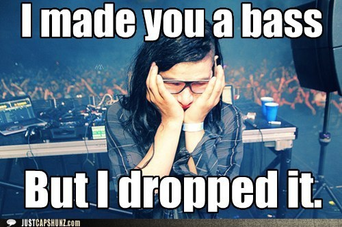bass best of the week dubstep dubstep sucks Hall of Fame i made you a bass roflrazzi skrillex - 5506970112