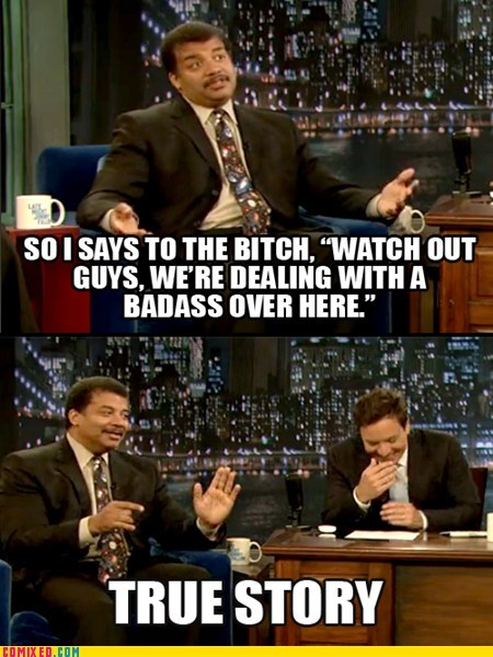 Badass jimmy fallon Neil deGrasse Tyson science true story TV - 5508228864