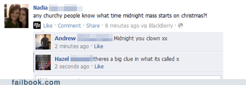 church facepalm Mass midnight Stupid Question your friends are laughing at you
