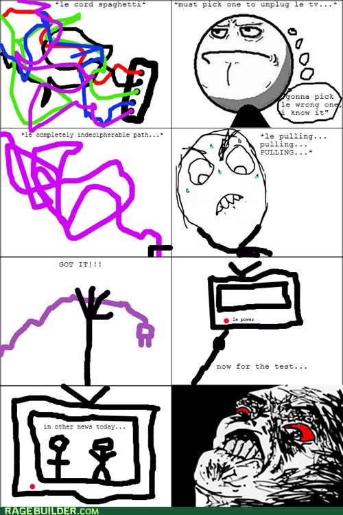 all the thing cords Rage Comics unplug - 5508860160