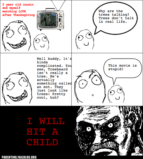 fantasy g rated kids these days Lord of the Rings movies nostalgia parenting Parenting Fail rage comic wait what - 5509052928