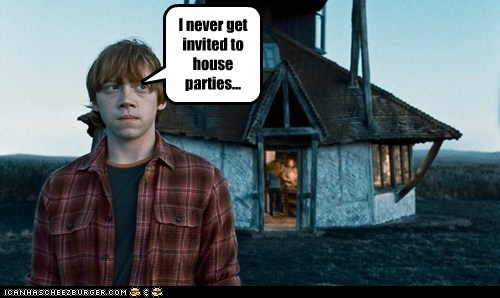 forever alone Harry Potter house parties invited never Ron Weasley rupert grint - 5509133824
