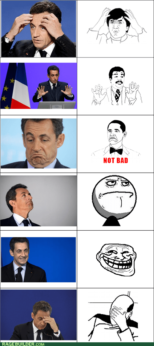 best of week france Nicolas Sarkozy president Rage Comics - 5509423872