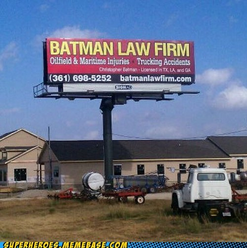 batman law firm sign Superhero IRL wtf - 5510215680
