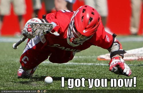 athlete athletic athletics got you now i got you lacrosse sports Up Next in Sports - 5511344640