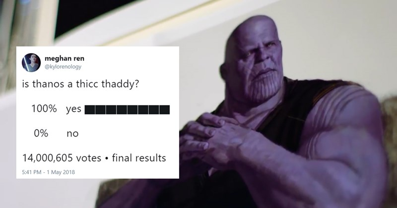 Funny thicc thanos tweets, twitter, the avengers, infinity war.