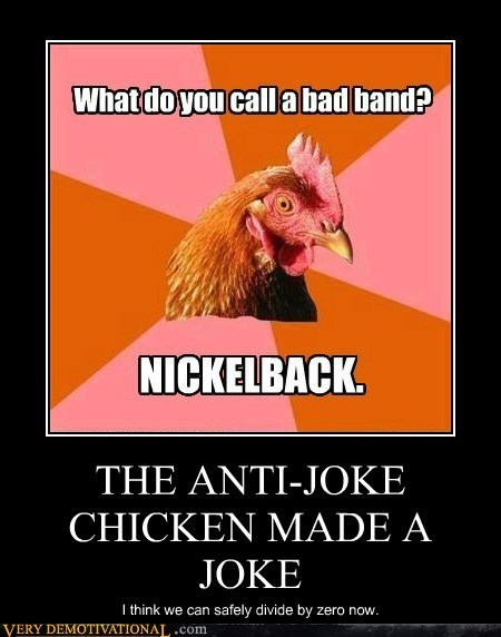 anti joke chicken,divide by zero,hilarious