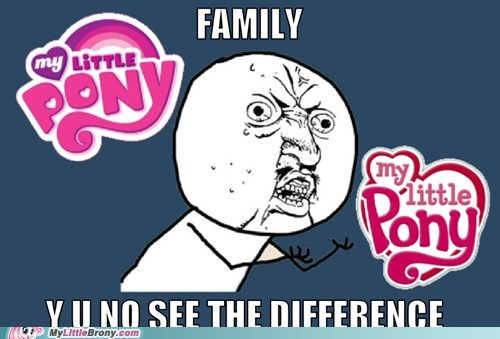 awesome best of week family generation 4 meme my little pony Y U No Guy - 5512142848