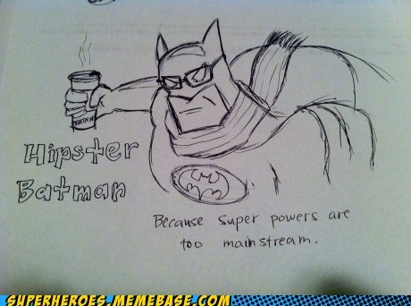 Awesome Art batman best of week coffee hipster super powers - 5512939776