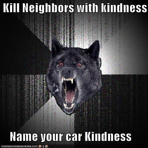 car Death Insanity Wolf kill kindness neighbors - 5513079552