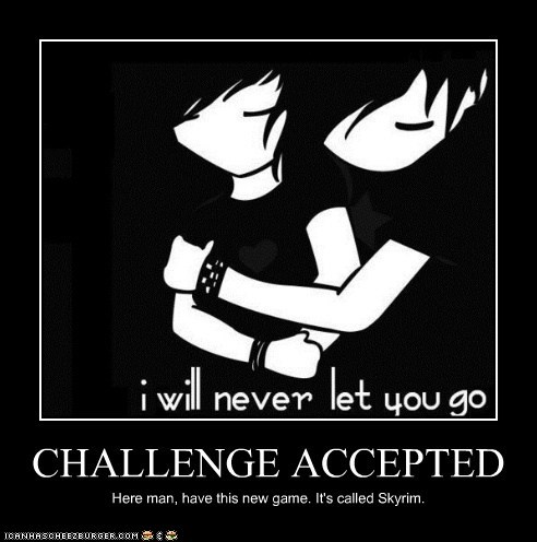Challenge Accepted,Skyrim,video games,weird kid