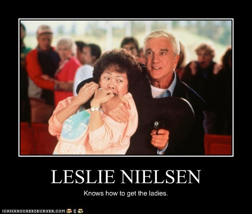 comedians,guns,ladies,leslie nielsen,Naked Gun
