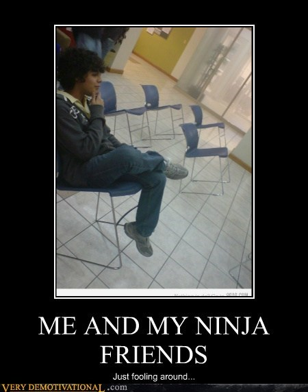 chairs,hilarious,ninjas,wtf