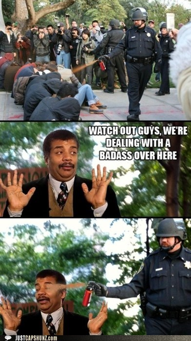Badass meme Neil deGrasse Tyson occupy wallstreet Pepper Spray Cop - 5521328384