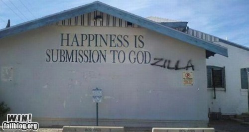 church,godzilla,g rated,hacked irl,religion,sign,win