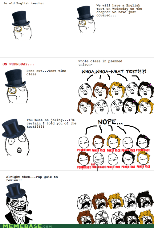 Rage Comics,teachers,test,truancy story