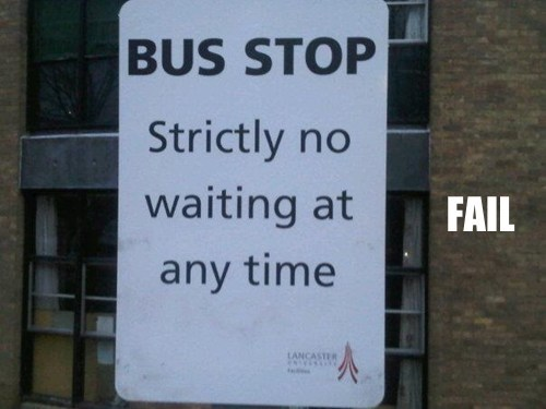 bus stop,common sense,signs,stupidity