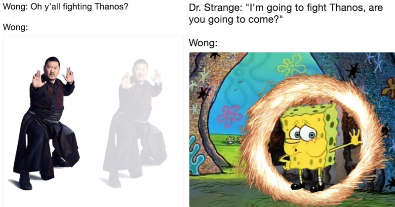 Funny memes about Wong from the avengers, avengers memes, marvel memes, avengers infinity , thanos.