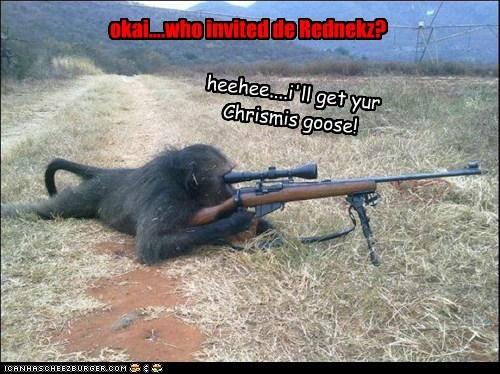 okai....who invited de Rednekz? heehee....i'll get yur Chrismis goose!