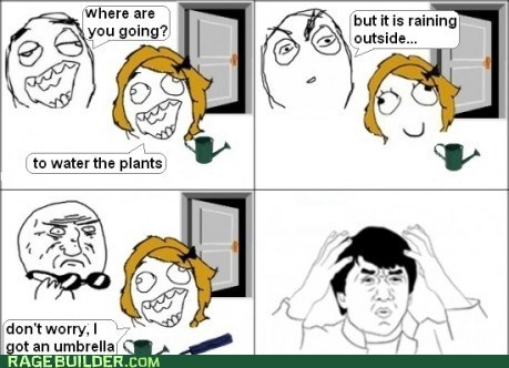 plants,Rage Comics,rain,watering,women,wtf