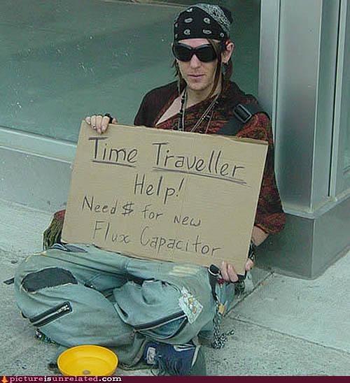 beggar begging bum flux capacitor time traveling wtf - 5526034688