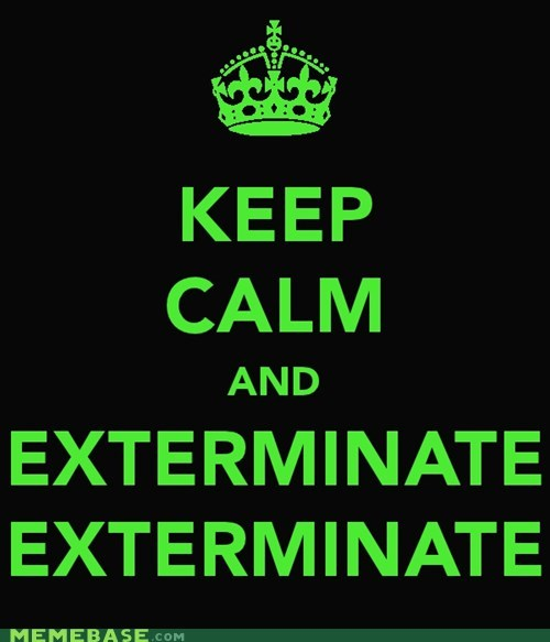 dalek doctor who Exterminate Fan Art keep calm - 5526697472
