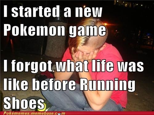 emo go cry Memes new game Pokémon running shoes