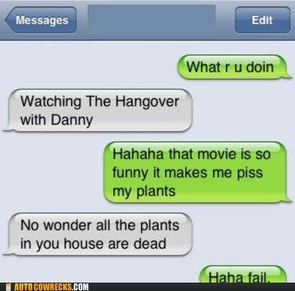auto correct,hangover,movies,pants,plants,The Hangover,typo