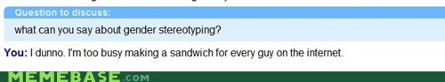 gender stereotyping,Omegle,sandwiches,women