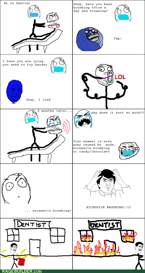 best of week dentist excessive brushing Rage Comics wtf - 5527816192