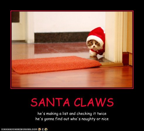 SANTA CLAWS he's making a list and checking it twice he's gonna find out who's naughty or nice