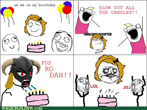 best of week,birthday,fus ro dah,Rage Comics,Skyrim