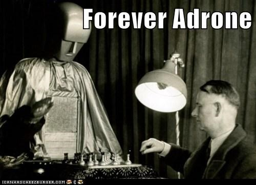 drone forever a drone forever alone historic lols machine robot vintage - 5529746944