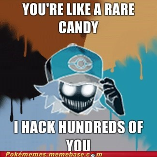 hacked meme Memes missingno pickup line rare candies - 5530579712