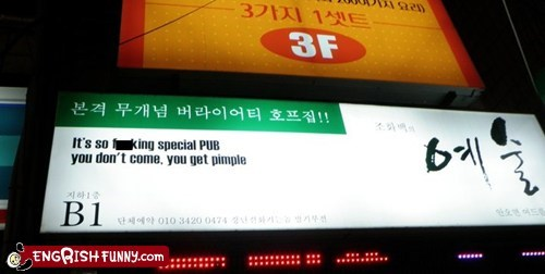 acne threats,ad strategy,business name,engrish funny,pimple,pub,special pub,translation