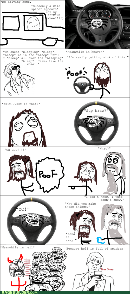 best of week jesus take the wheel Rage Comics scary spiders - 5531330560