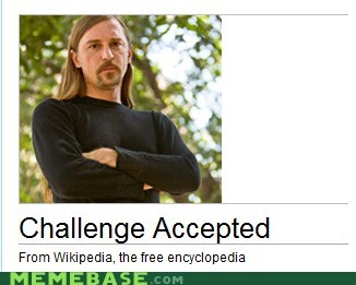 Challenge Accepted,donations,this dude,wikipedia