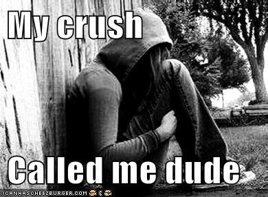 crush dude emolulz First World Problems - 5532054528
