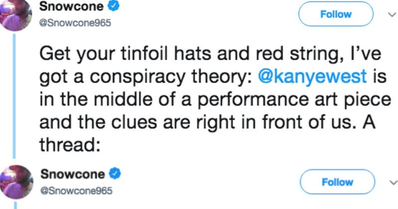 twitter wtf Conspiracy Theory kanye west viral weird - 5535237