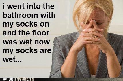 First World Problems socks thats-a-bummer-man wet socks - 5535383040