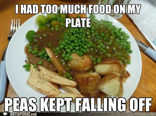 First World Problems food gravy noms peas - 5535452160