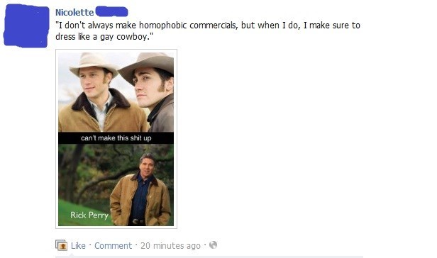 Ad,brokeback mountain,coat,commercial,facebook,failbook,Hall of Fame,homophobic,jacket,oh snap,Rick Perry,wardrobe malfunction