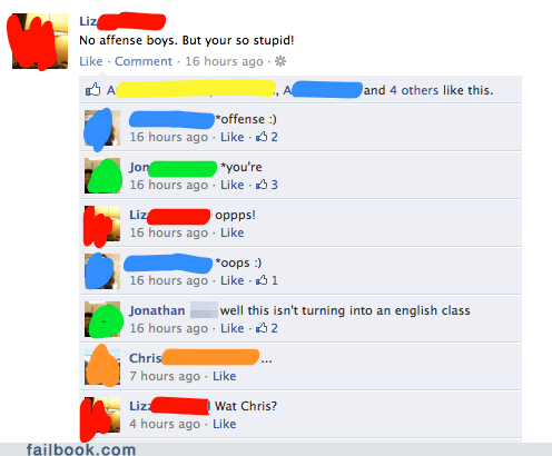 facepalm,spelling,stupid,your friends are laughing at you