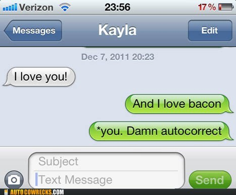 auto correct,bacon,dating,relationships