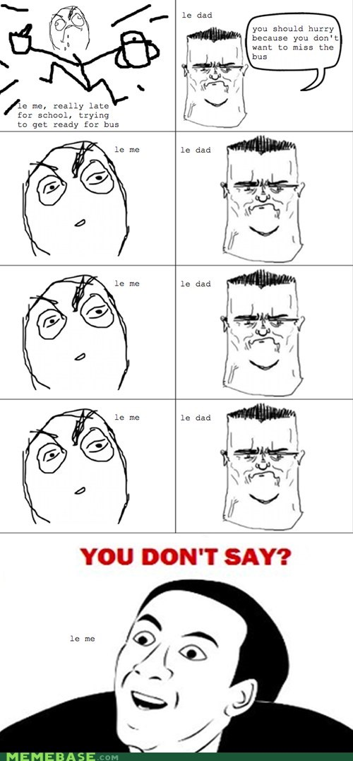bus,dad,Rage Comics,you dont say