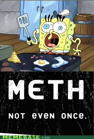 fry cook meth Not Even Once SpongeBob SquarePants - 5537278976