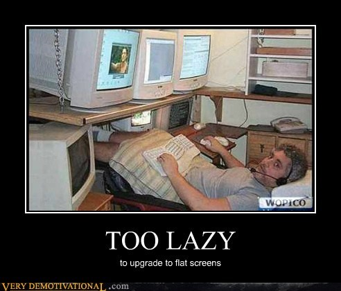 computer,hilarious,screens,too lazy,work,wtf