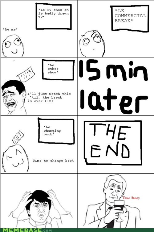 break,commercial,Rage Comics,TV