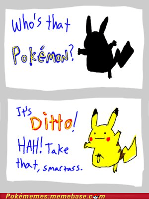 best of week,ditto,Memes,pikachu,smartass,whos-that-pokemon